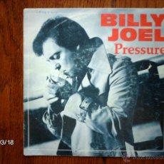 Discos de vinilo: BILLY JOEL - PRESSURE + LAURA . Lote 45224883