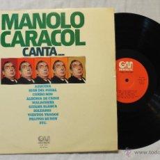 Discos de vinilo: MANOLO CARACOL CANTA...LP VINILO GRAMUSIC SPAIN 1975. Lote 45229952