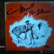 Discos de vinilo: CARMEN MORELL ET PEPE BLANCO - DESDE FONTIBRE A TORTOSA + 3 - EDICIÓN FRANCESA . Lote 45233080