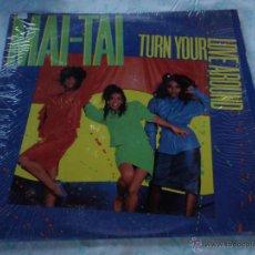 Discos de vinilo: MAI-TAI ( TURN YOUR LOVE AROUND 4 VERSIONES ) NEW YORK-USA 1986 MAXI33 MERCURY. Lote 45245178