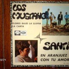 Discos de vinilo: SANTI ( EN ARANJUEZ CON TU AMOR ) + LOS MUSTANG ( FLORES BAJO LA LLUVIA + LA CARTA ) . Lote 45262994