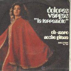 Dischi in vinile: DOLORES VARGAS LA TERREMOTO SG BELTER 1970 OH MARO / NOCHE GITANA RUMBA POP. Lote 45268707