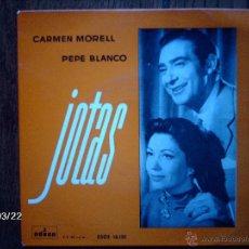 Discos de vinilo: CARMEN MORELL - PEPE BLANCO - JOTAS - DESDE FONTIBRE A TORTOSA + 3. Lote 45275442