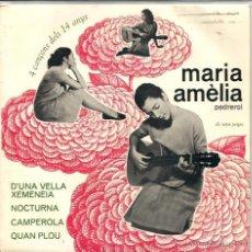 Discos de vinilo: EP MARIA AMELIA PEDREROL : D´UNA VELLA XEMENEIA. Lote 45286240