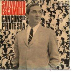 Discos de vinilo: EP SALVADOR ESCAMILLA : CANÇONS DE PROTESTA ( INCLUYE ELS TEMPS ARA CANVIEN, DE BOB DYLAN ) . Lote 45286310