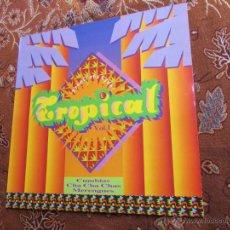Discos de vinilo: LP DE VINILO DE TROPICANA CLUB -TROPICAL- VOL. 1- CUMBIAS, CHA CHA CHAS, MERENGUES-ORIGINAL DEL 90-. Lote 45289903