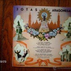 Discos de vinilo: JOTAS ARAGONESAS - MARIA JESUS MONTEGUI, JOAQUIN RODRIGUEZ, MERCEDES CARTIEL, PILAR MARTINEZ . Lote 72999285