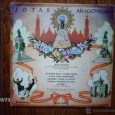 Discos de vinilo: JOTAS ARAGONESAS - MARIA PILAR BUENO, CELIA PALACIAN, PIEDAD GIL, JESUS GRACIA - JOTAS DE BAILE ... Lote 45292752