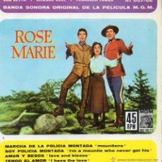 Discos de vinilo: B. S. O. FILM ROSE MARIE, EP, MARCHA DE LA POLICIA MONTADA + 3 , AÑO 1962. Lote 45296469