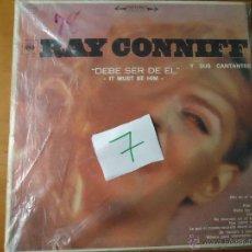 Discos de vinilo: DISCO VINILO RARO - RAY CONNIFF , DEBE SER DE EL IN MUST BE HIM , CBS HECHO EN COLOMBIA. Lote 45297617