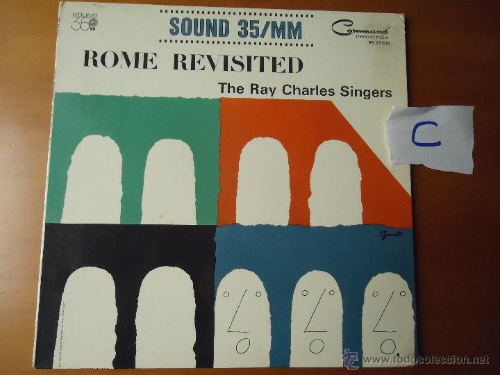DISCO VINILO RARO - SOUND 35 / MM ROME REVISITED THE RAY CHARLES SINGERS 1962 PRINTED USA (Música - Discos - Singles Vinilo - Otros estilos)