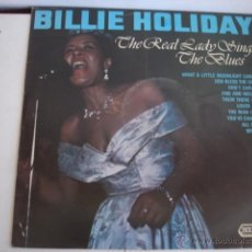 Discos de vinilo: BILLIE HOLIDAY THE REAL LADY SINGS THE BLUES. Lote 45300969