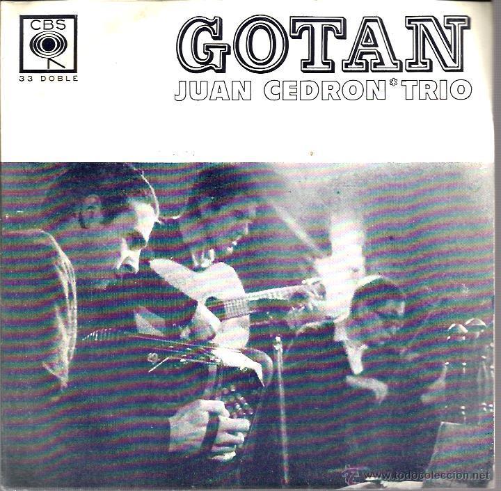 EP JUAN CEDRON TRIO : GOTAN (Música - Discos de Vinilo - EPs - Grupos y Solistas de latinoamérica)
