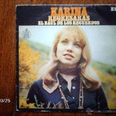 Discos de vinil: KARINA - REGRESARÁS + EL BAÚL DE LOS RECUERDOS . Lote 45312269