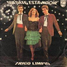 Discos de vinilo: TRIGO LIMPIO - FESTIVAL EUROVISION, SG, QUEDATE ESTA NOCHE + 1 , AÑO 1980. Lote 45313267