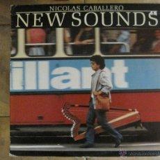 Discos de vinilo: NICOLÁS CABALLERO - NEW SOUNDS PDI '84 . Lote 45316595