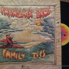 Discos de vinilo: ANTIGUO VINILO : FARAGHER BROTHERS : FAMILY TIES. 1977. Lote 45319007