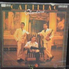 Discos de vinilo: CADILLAC - VALENTINO - LP. Lote 45324889
