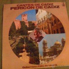 Discos de vinilo: CANTES DE CADIZ. PERICON DE CADIZ. HISPAVOX 1978. Lote 266161368