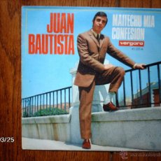 Discos de vinilo: JUAN BAUTISTA - MAITECHU MIA + CONFESION . Lote 45341270