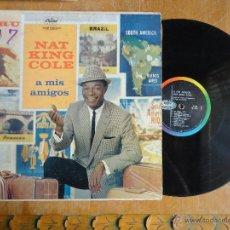 Discos de vinilo: DISCO VINILO RARO - NAT KING - A MIS AMIGOS, TO MY FRIENDS PRINTED U.S.A. Lote 45350061