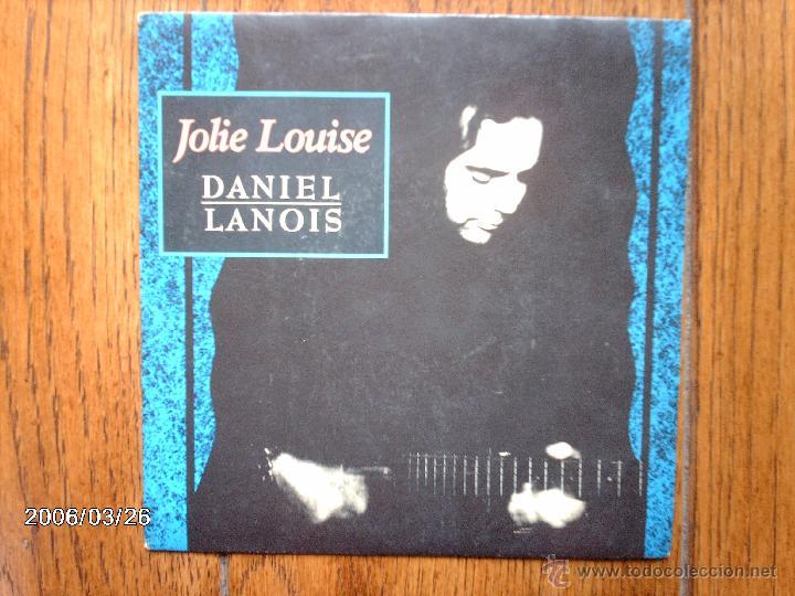 DANIEL LANOIS - JOLIE LOUISE ( CANTADA EN FRANCÉS E INGLÉS ) + OH MARIE ( EN FRANCÉS ) (Música - Discos - Singles Vinilo - Pop - Rock - Internacional de los 70)