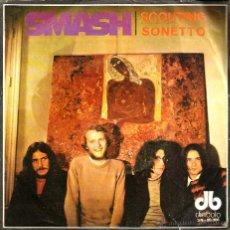 Discos de vinilo: SG SMASH : SCOUTING + SONETTO. Lote 45350677