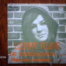 Discos de vinilo: LENNY KUHR - DE TROUBADOUR (PRIMER PREMIO EUROVISION 1969 ) + MAIS NON, MONSIEUR . Lote 45353485
