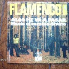 Discos de vinilo: FLAMENCO - ALGO ME VA A PASAR + HACIA EL CAMINO DIVINO . Lote 45353793