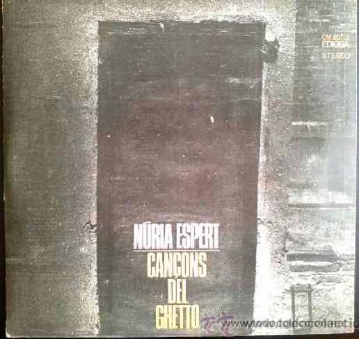 NURIA ESPERT - CANÇONS DEL GUETTO - LP ORIGINAL EDIGSA (Música - Discos - LP Vinilo - Bandas Sonoras y Música de Actores )