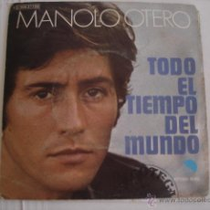 Discos de vinilo: MANOLO OTERO TODO EL TIEMPO DEL MUNDO. Lote 45355266