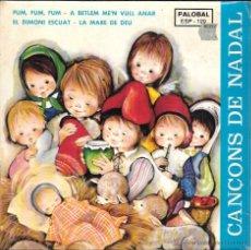 Discos de vinilo: CANÇONS DE NADAL - FUM, FUM, FUM / A BETLEM MEN VULL ANAR / EL DIMONI ESCUAT / LA MARE DE DEU - 1967. Lote 45358519