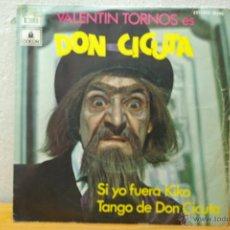 Discos de vinilo - DON CICUTA -SI YO FUERA KIKO-TANGO DE DON CICUTA -DEL PROGRAMA DE TVE UN,DOS TRES, - 45360070