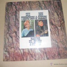Discos de vinilo: SUE THOMPSON & DON GIBSON (LP) MAESTROS DEL COUNTRY & WESTERN AÑO 1972. Lote 45370246