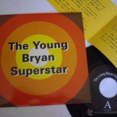 Discos de vinilo: YOUNG BRYAN SUPERSTAR EP 7'' SIESTA 1993 ED. LIMIT Y NUM. ENCARTE JOYA POP MINT-. Lote 45371006