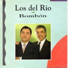 Discos de vinilo: DEL RIO, SG, BOMBÓN + 1 , AÑO 1992. Lote 45373343