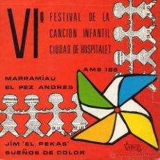 Discos de vinilo: VI FESTIVAL DE LA CANCION INFANTIL CIUDAD DE HOSPITALET, EP, MARRAMIAU + 3 , AÑO 1971. Lote 45373708
