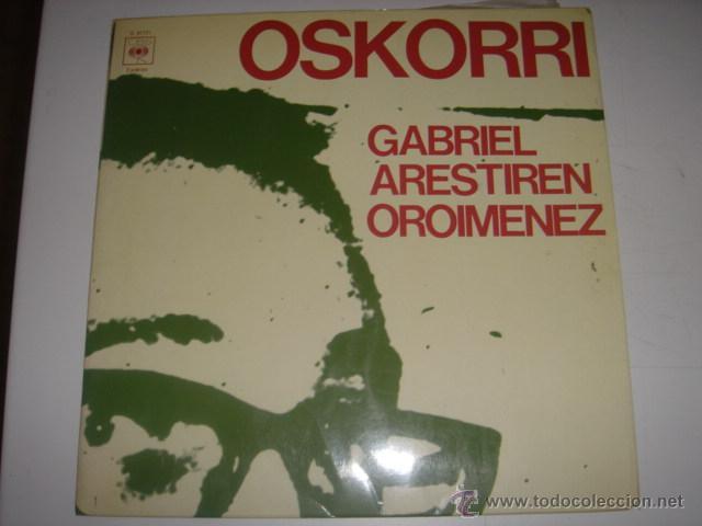 LP GABRIEL ARESTIREN OROIMENEZ OSKORRI AÑO 1976 (Música - Discos de Vinilo - EPs - Grupos Españoles de los 70 y 80)