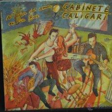 Discos de vinilo: GABINETE CALIGARI - AL CALOR DEL AMOR EN UN BAR - LP. Lote 121100939