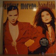 Discos de vinilo: AZUCAR MORENO - BANDIDO. Lote 45394274