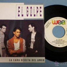 Discos de vinilo: EL GOLPE / LA CARA OCULTA DEL AMOR ***SINGLE PROMOCIONAL***. Lote 45401063