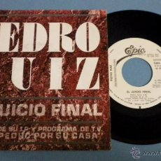 Discos de vinilo: PEDRO RUIZ / EL JUICIO FINAL / ***SINGLE PROMOCIONAL***. Lote 45402707