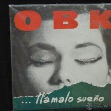 Discos de vinilo: OBK - LLAMALO SUEÑO - LP. Lote 113459380