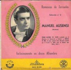 Discos de vinilo: MANUEL AUSENSI - ROMANZAS DE ZARZUELAS - SELECCIÓN Nº 2 - LA DEL SOTO DEL PARRAL - ALHAMBRA - 50'S. Lote 45419064