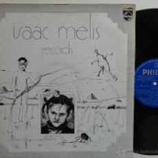 Discos de vinilo: ISAAC MELIS- RECORDS- SPAIN 1977- RARE- REF. 01. Lote 45421743