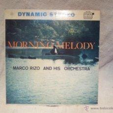 Discos de vinilo: MORNING MELODY...MARCO RIZO..AÑOS 60. Lote 45427290