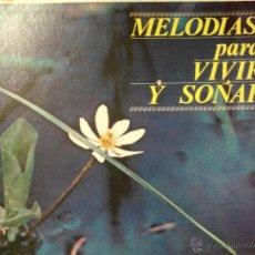 Discos de vinilo: MELODIAS PARA VIVIR Y SOÑAR. 12 VINILOS!. Lote 45433514