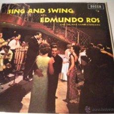 Discos de vinilo: SING AND SWING WITH EDMUNDO ROS - DECCA 1.968. Lote 45436416