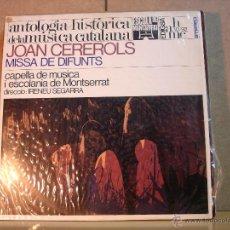 Discos de vinilo: JOAN CEREROLS - MISSA DE DIFUNTS - EDIGSA AHMC-10/92 - 1966. Lote 45441642