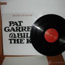 Discos de vinilo: BOB DYLAN - PAT GARRETT & BILLY THE KID - BANDA SONORA ORIGINAL. Lote 76843162
